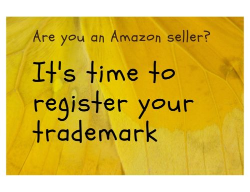 Are you an Amazon seller? It's time to register your trademark!