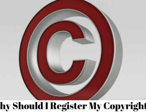 Why Should I Register My Copyright?